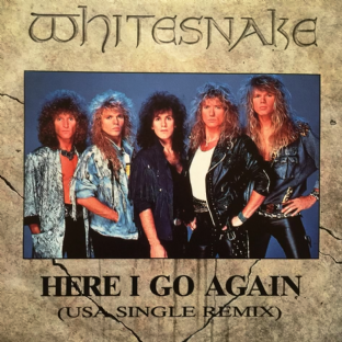 "Whitesnake - Here I Go Again (USA Single Remix) (7"") (G++/EX-)"